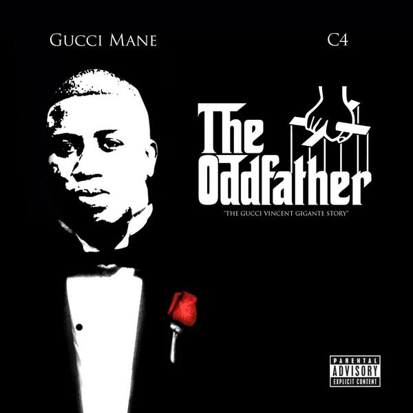 Gucci Mane- The Oddfather