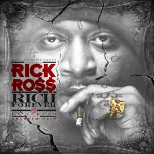 Download Rick Ross - Rich Forever mixtape
