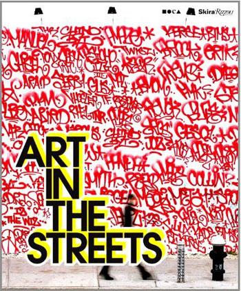 Art in the Streets - Libro de Graffiti