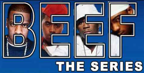 Beef: The Series - Hip Hop Beefs